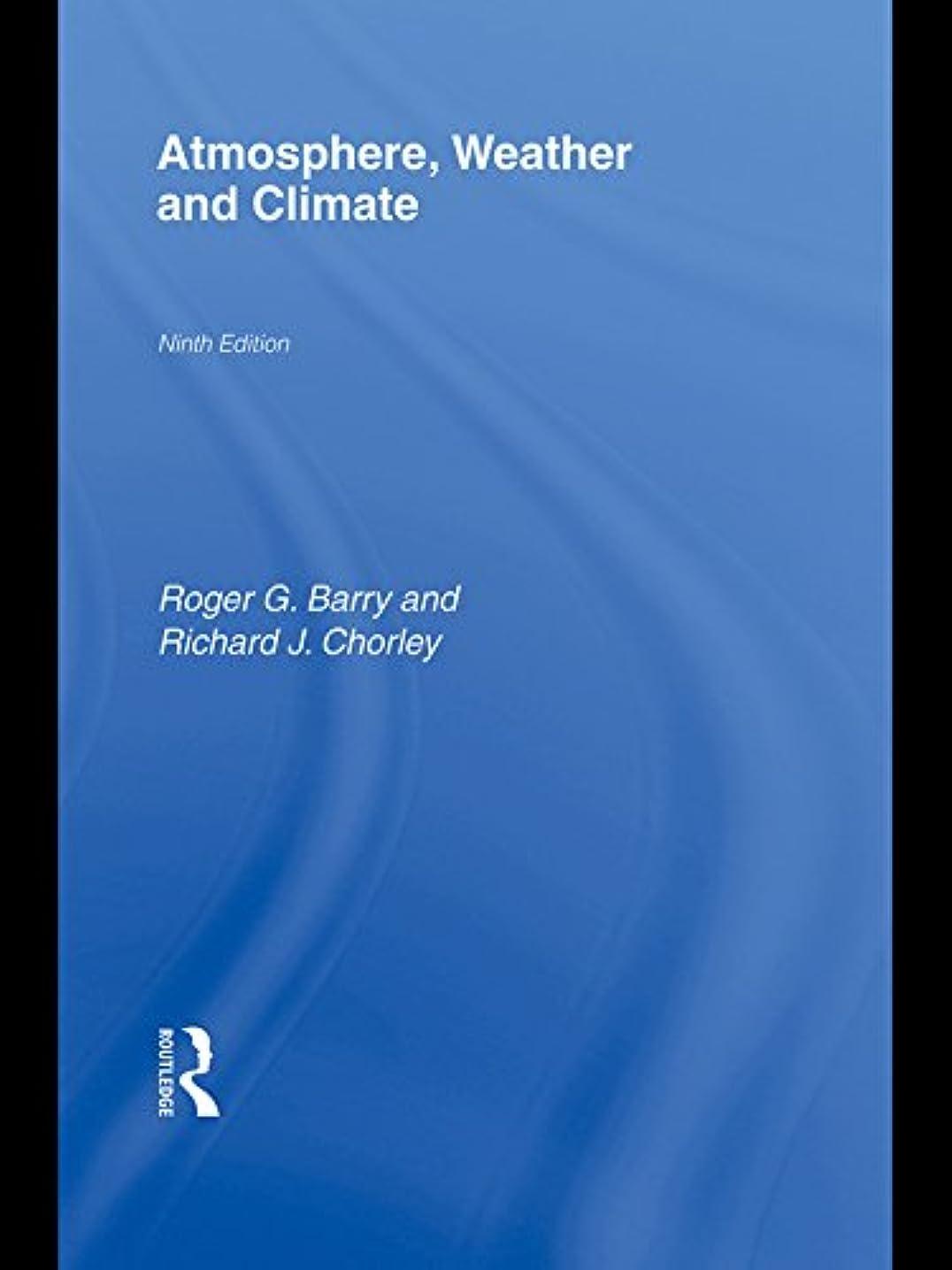 にやにや計算する結び目Atmosphere, Weather and Climate (English Edition)