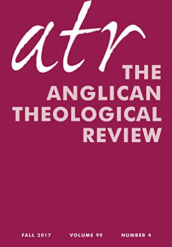 Anglican Theological Review: Fall 2017: Volumen 99, Number 4 (English Edition)