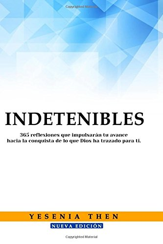 Indetenibles: 365 Reflexiones