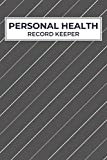 Personal Health Record Keeper: Track Medical History, Daily Medications, Blood Pressure, Blood Sugar, Weight, Medical Appointments and Contacts