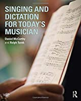Singing and Dictation for Today's Musician