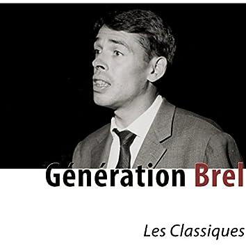 Génération Brel (Les classiques remasterisés)
