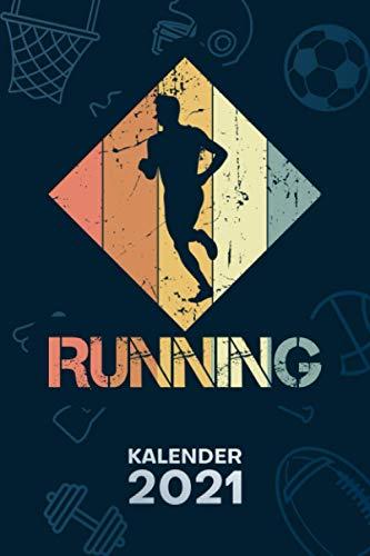 KALENDER 2021 A5: für Läufer - Joggen Terminplaner mit DATUM - Joggen Organizer für Termine - Wochenplaner von Januar bis Dezember - 1 Woche auf 2 Seiten mit Kalenderwoche
