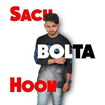 Sach Bolta Hoon