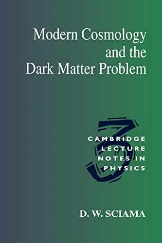 Modern Cosmology and the Dark Matter Problem (Cambridge Lecture Notes in Physics Book 3) (English Edition)