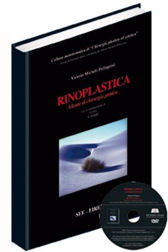 Rinoplastica. Atlante di chirurgia pratica. Con DVD