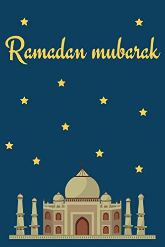 Ramadan mubarak: NOTE BOOK FOR RAMADAN -120page
