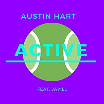 Active (feat. Jay-ILL)