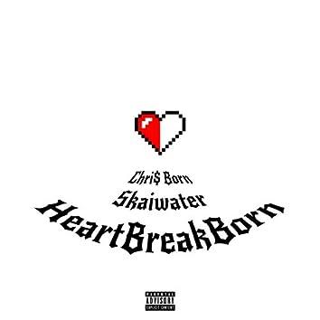 Heart Break Born