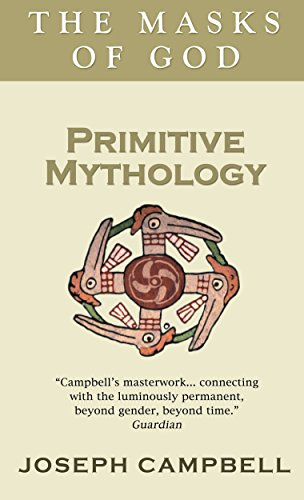 Primitive Mythology (The masks of God) by Joseph Campbell (1-Sep-2011) Paperback