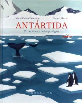 Antártida: El continente de los prodigios