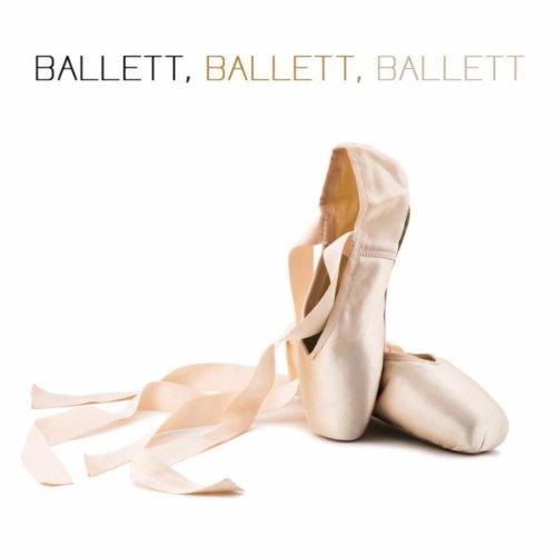Ballett, Ballett, Ballett! La Primera Bailerina (Klassische Musik für Kinder, Tanzkurs und Tanzschule)