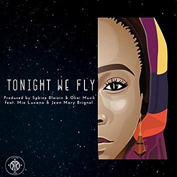 Tonight We Fly (feat. Mia Luxana & Jean Mary Brignol)