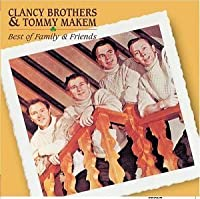 Best of Family & Friends by Clancy Brothers