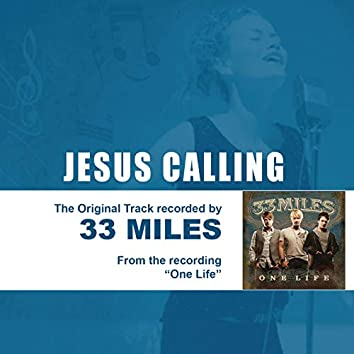 Jesus Calling (As Made Popular by 33miles) - Performance Track EP