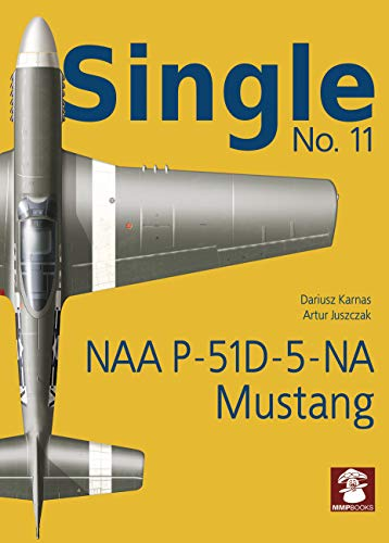 Single 11: NAA P-51d-5-Na Mustang