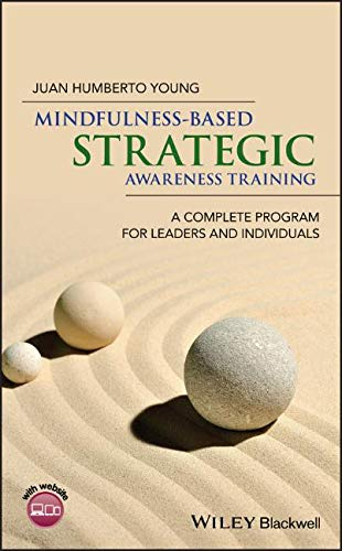 Humberto Young, J: Mindfulness-Based Strategic Awareness Tra: A Complete Program for Leaders and Individuals