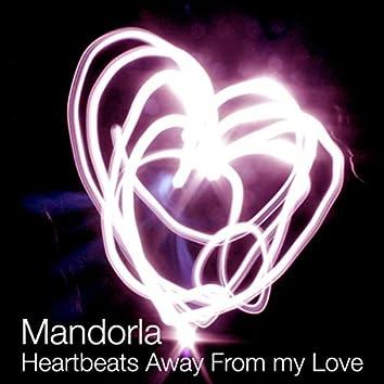 Heartbeats Away from My Love