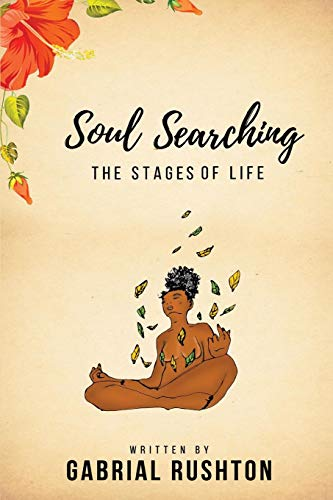 Soul Searching: The Stages Of Life