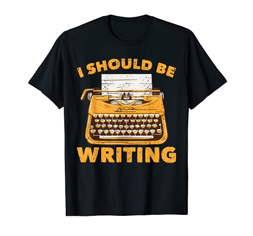 Adults I Should Be Writing T-shirt for Men or Women, Black