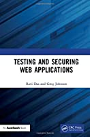 Testing and Securing Web Applications Front Cover