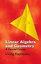 Linear Algebra and Geometry: A Second Course (Dover Books on Mathematics)