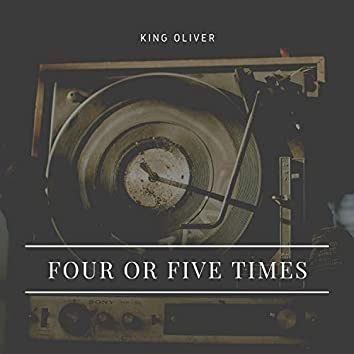 Four or Five Times
