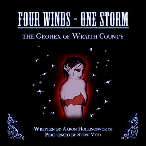 Four Winds - One Storm: The Geohex of Wraith County audiobook cover art