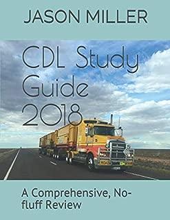 CDL Study Guide 2018: A Comprehensive, No-fluff Review