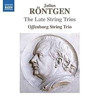 Rontgen: Late String Trios