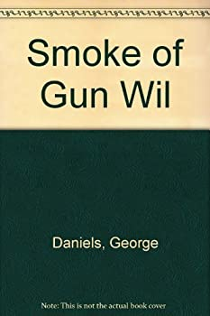 Smoke of the Gun and Wild Riders 0451086678 Book Cover