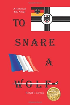To Snare a Wolf