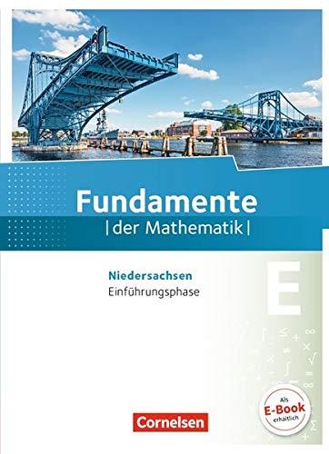 Fundamente der Mathematik - Niedersachsen: Einführungsphase - Schülerbuch