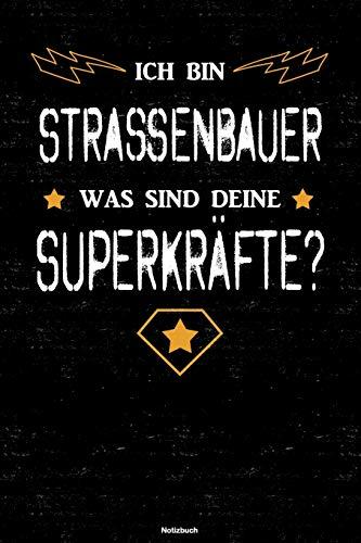 Ich bin Strassenbauer was sind deine Superkräfte? Notizbuch: Straßenbauer Journal DIN A5 liniert 1