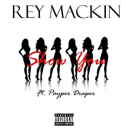 Rey Mackin feat. Payper Draper