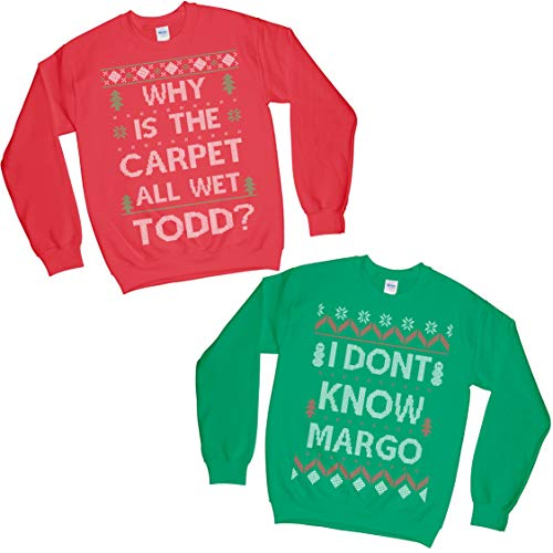 Set of 2 Matching Why is The Carpet All Wet Todd I Don't Know Margo Ugly Christmas Sweatshirt (Why Carpet Wet Todd 2XL + I Don't Know Margo S)