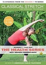 Classical Stretch The Esmonde Technique: Season 7 - Part 1 (2010 Health Series Episodes 1-15)