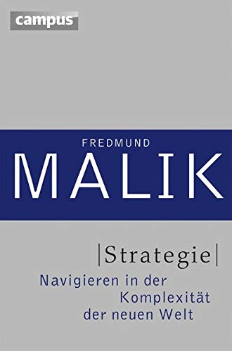 Malik Fredmund, Strategie. Navigieren in der Komplexität der neuen Welt.