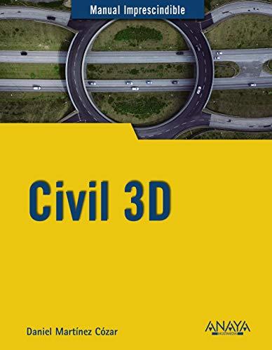 Civil 3D (Manuales Imprescindibles)