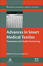 Advances in Smart Medical Textiles: Treatments and Health Monitoring (Woodhead Publishing Series in Textiles)