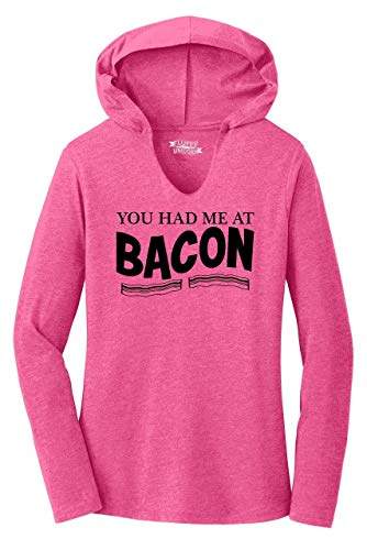 Ladies Hoodie Shirt You Had Me at Bacon Funny Bacon Food Lover Gift Tee Fuchsia Frost S