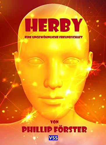Herby: Eine ungewöhnliche Freundschaft (German Edition)