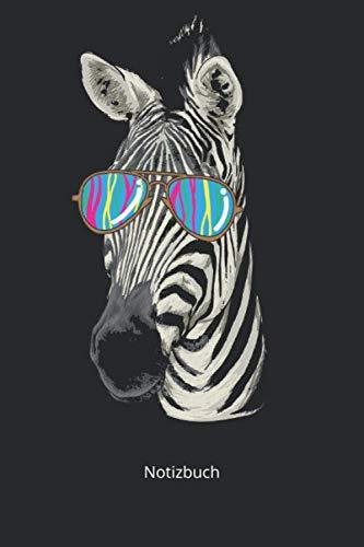 Notizbuch: Lustiges Zebra Sonnenbrille Hipster Zebrakopf Safari Geschenk (Liniertes Notizbuch mit 100 Seiten für Eintragungen aller Art)