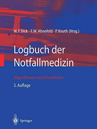 Logbuch der Notfallmedizin: Algorithmen Und Checklisten (German Edition)