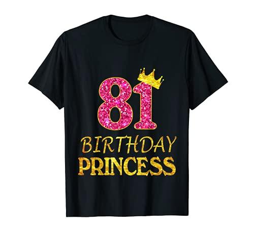 81 años de edad princesa niña camiseta 81st Birthday rosa Camiseta