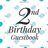 2nd Birthday Guest Book: White Bluebird Woodland Animal Bird Themed - Second Party Baby Anniversary Event Celebration Keepsake Book - Family Friend ... W/ Gift Recorder Tracker Log & Picture Space