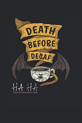 Tod bevor entkoffeniert I HA HA: Vampir Skelett Totenkopf I Notizbuch Liniertes Papier mit 120 Seiten im Format 15 x 22, 86 cm