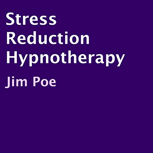 Stress Reduction Hypnotherapy audiobook cover art