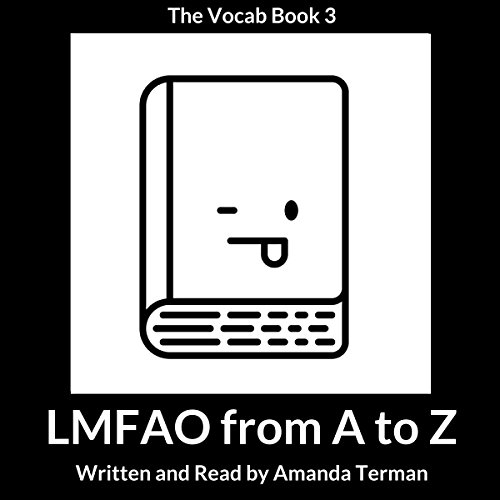 LMFAO from A to Z: The Vocab Book, Series 3 audiobook cover art