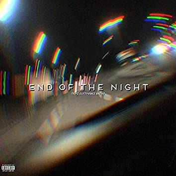 End Of The Night (feat. Cutty Vibez & Skemz)